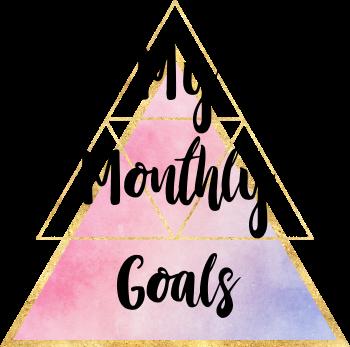 My Monthly Goals